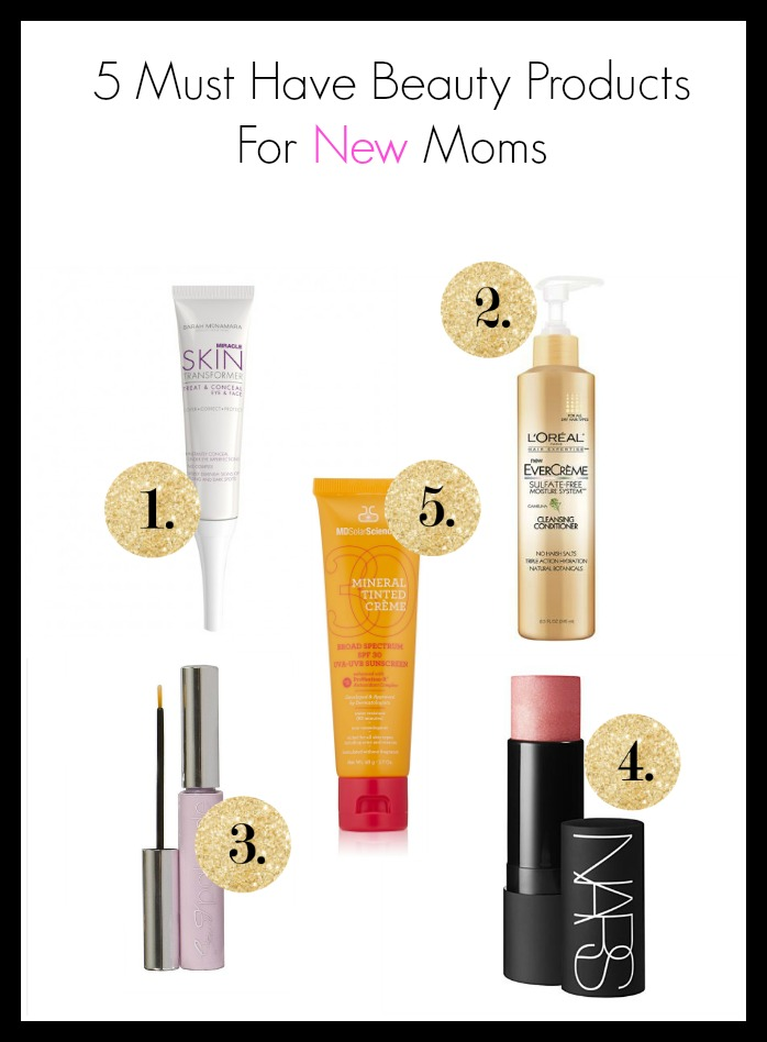 New Mom Beauty Must Haves