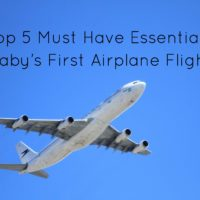 Top 5 Must Have Essentials: Baby's First Airplane Flight